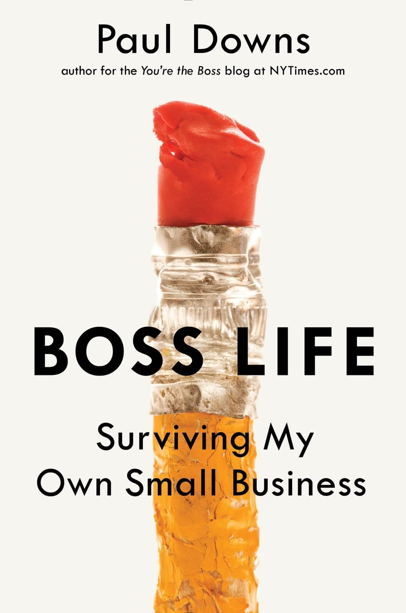 Q&A with Paul Downs, Author of Boss Life (Part II)
