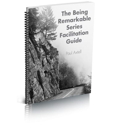 Being Remarkable Facilitation Guide